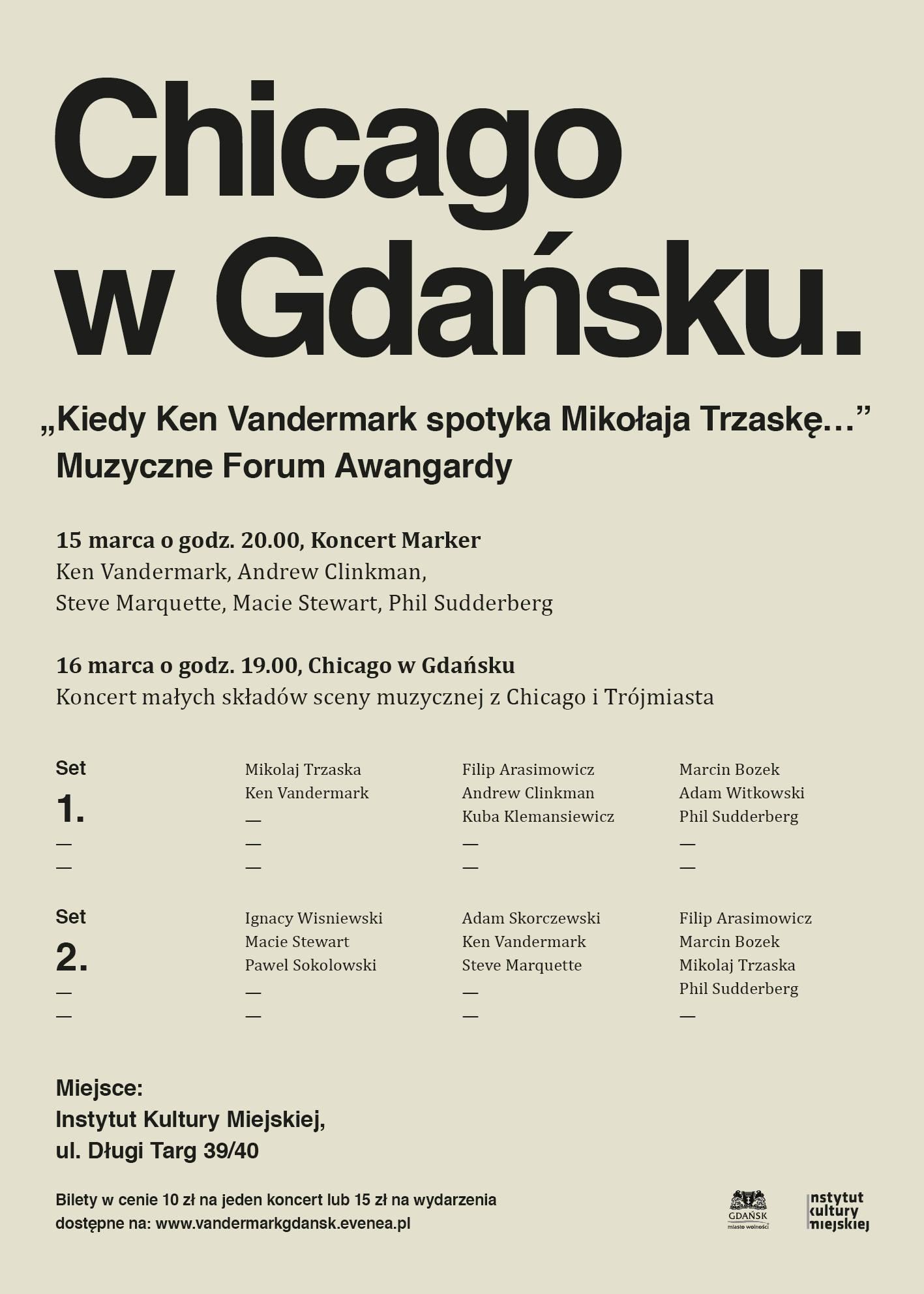 """""""Chicago w Gdańsku"""" 15/16.03.2019  Gdańsk IKM"""