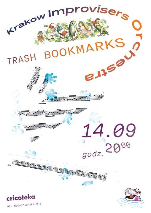 KIO Trash Bookmarks 14.09.2019 Cricoteka Kraków 20:00