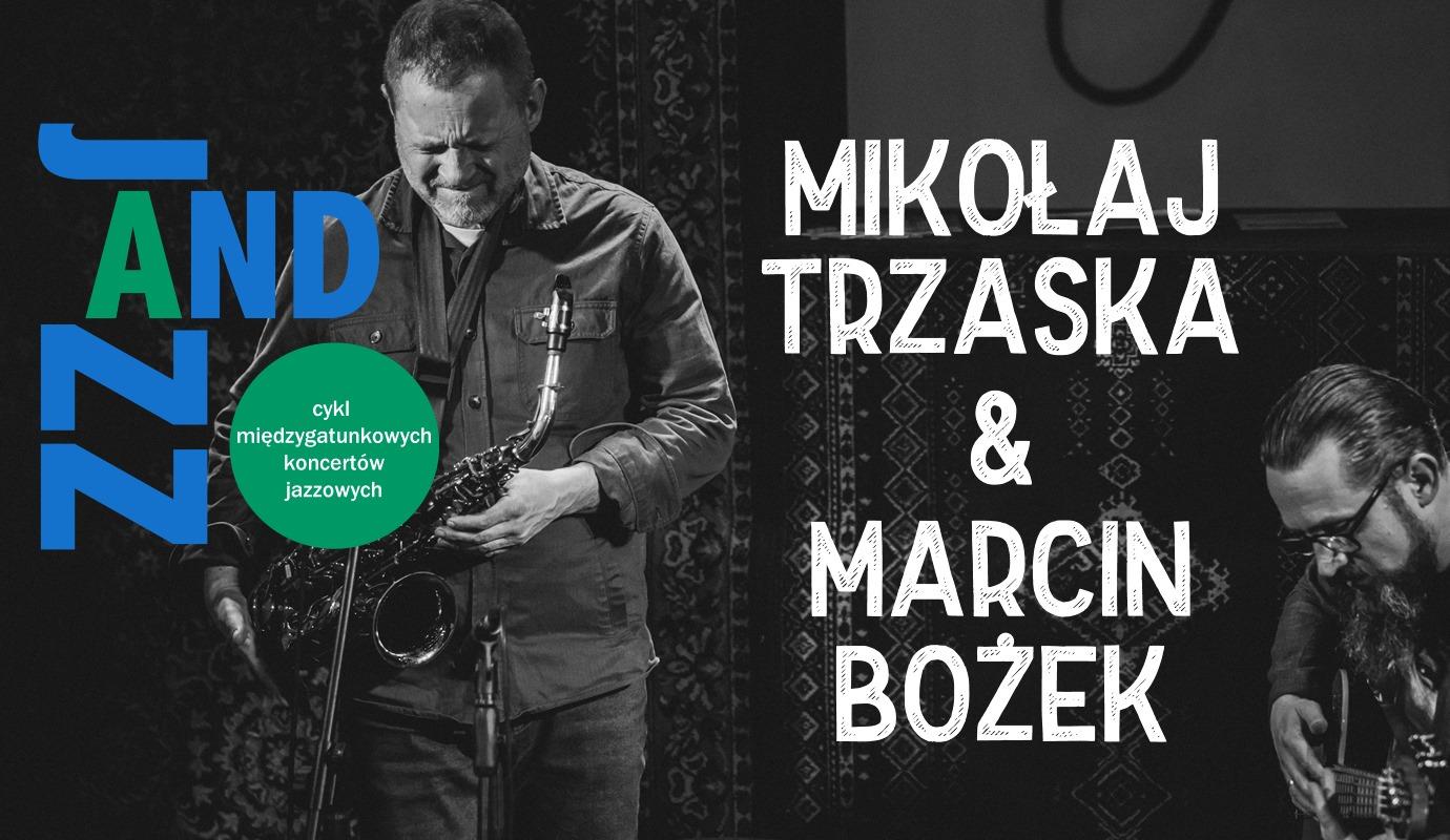 Jazz And Mikołaj Trzaska & Marcin Bożek